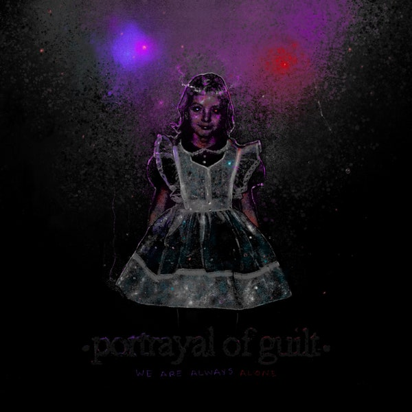 Portrayal-of-Guilt We Are Always Alone